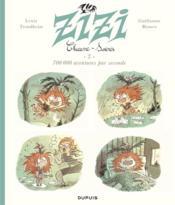 Zizi Chauve-souris T.2 ; 700 000 aventures par seconde - Couverture - Format classique