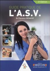 Guide pratique de l asv. 3eme edition - Couverture - Format classique