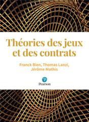 Microéconomie ; théorie des jeux et contrats - Couverture - Format classique