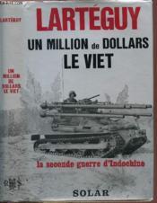 Un Million De Dollars Le Viet - Couverture - Format classique