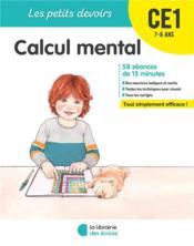 Les petits devoirs ; calcul mental ; CE1 (édition 2019) - Couverture - Format classique