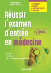 Réussir l'examen d'entrée en médecine - Couverture - Format classique