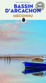 Bassin d'Arcachon méconnu (édition 2020) - Couverture - Format classique
