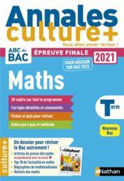 Annales ABC du bac ; sujets & corrigés ; mathématiques : terminale : culture + (édition 2020) - Couverture - Format classique