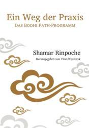 Ein weg der praxis ; das Bodhi path-programm - Couverture - Format classique