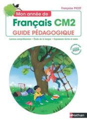 Mon annee de francais - guide pedagogique cm2 - Couverture - Format classique