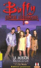 Buffy contre les vampires T.1 ; la moisson - Intérieur - Format classique