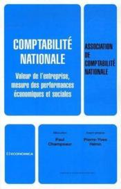 Comptabilité nationale ; valeur de l'entreprise, mesure des performances économiques et sociales - Couverture - Format classique