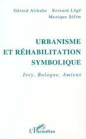 Urbanisme Et Rehabilitation Symbolique ; Ivry, Bologne. Amiens - Intérieur - Format classique