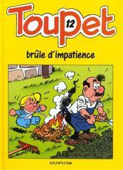 Toupet t.12 ; Toupet brûle d'impatience - Intérieur - Format classique