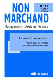 Revue Non Marchand N.16 ; La Société Coopérative - Couverture - Format classique