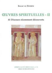 Oeuvres spirituelles t.2 ; 41 discours récemment découverts - Couverture - Format classique