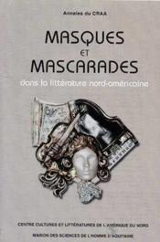 Masques et mascarades dans la litterature nord-americaine - Couverture - Format classique