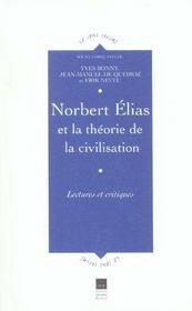 Norbert Elias et la théorie de la civilisation ; lectures et critiques - Intérieur - Format classique