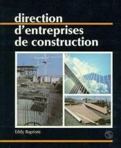 Direction d entreprises de construction - Couverture - Format classique