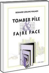 Tomber Pile Faire Face - Intérieur - Format classique