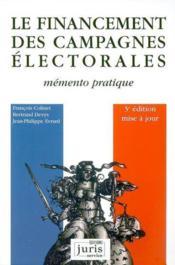 Le financement des campagnes electorales - 3e ed. - Couverture - Format classique