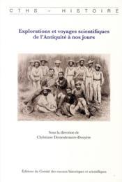 Explorations et voyages scientifiques de l'Antiquité à nos jours - Couverture - Format classique