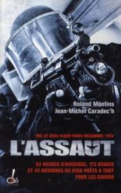L Assaut Le Gign Au Coeur De L Action Roland Montins