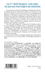 La Ve République, 1958-2008 ; 50 ans de politique de défense - 4ème de couverture - Format classique