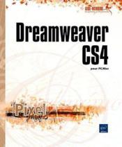 Dreamweaver CS4 ; pour PC/Mac - Couverture - Format classique