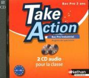 TAKE ACTION ; anglais de spécialité ; bac pro industriel ;2 CD audio collectifs (édition 2010) - Couverture - Format classique