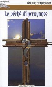 Le péché de l'incroyance - Couverture - Format classique