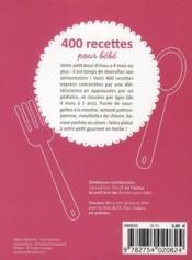 400 recettes pour bébé ; de 4 mois à 3 ans - 4ème de couverture - Format classique