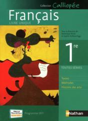 Calliopee Livre Unique De Francais 1ere Edition 2011 Collectif
