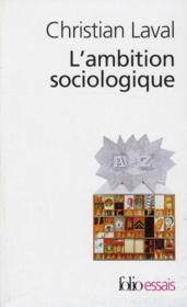 L'ambition sociologique ; Saint-Simon, Comte, Tocqueville, Marx - Couverture - Format classique
