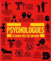 Psychologues ; les grandes idées tout simplement - Couverture - Format classique