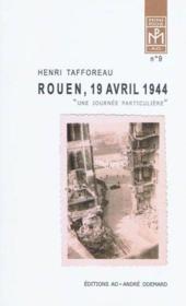 Rouen, 19 Avril 1944 (Une Journee Particuliere) - Couverture - Format classique