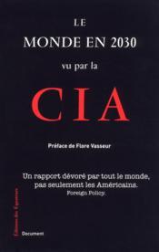 Le monde en 2030 vu par la CIA - Couverture - Format classique