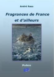 Fragrances de France et d'ailleurs - Couverture - Format classique