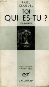 Toi Qui Es - Tu ? Collection Catholique. - Couverture - Format classique
