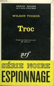 Troc. Collection : Serie Noire N° 1216 - Couverture - Format classique