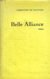 Belle Alliance. - Couverture - Format classique