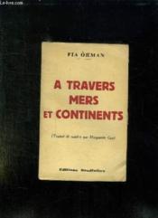 A Travers Mers Et Continents. - Couverture - Format classique