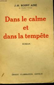 Dans Le Calme Et Dans La Tempete. - Couverture - Format classique