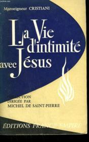 La Vie D'Intimite Avec Jesus. - Couverture - Format classique