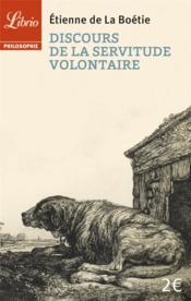 Discours de la servitude volontaire - Couverture - Format classique