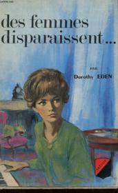 Des Femmes Disparaissent... - Couverture - Format classique