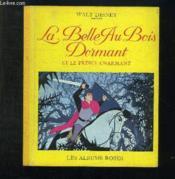 La Belle Au Bois Dormant Et Le Prince Charmant. - Couverture - Format classique