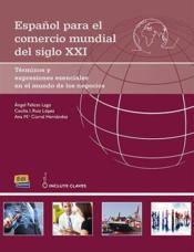 Español para el comercio mundial del siglo XXI - Couverture - Format classique