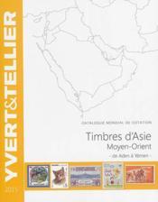 Timbres d'Asie, Moyen-Orient ; de Aden à Yémen (édition 2015) - Couverture - Format classique