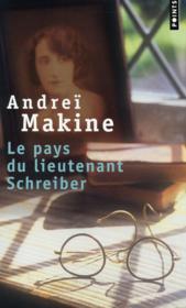 Le pays du lieutenant Schreiber ; le roman d'une vie - Couverture - Format classique