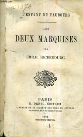 Les Deux Marquises - L'Enfant Du Faubourg. - Couverture - Format classique