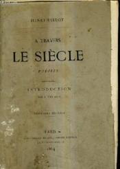A Travers Le Siecle - Poesies Precedees D'Une Introduction Par F.Fertiault / 2e Edition. - Couverture - Format classique