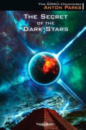 The secret of the dark stars - Couverture - Format classique