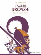 L'âge de bronze t.3 ; trahison t.1 - Couverture - Format classique